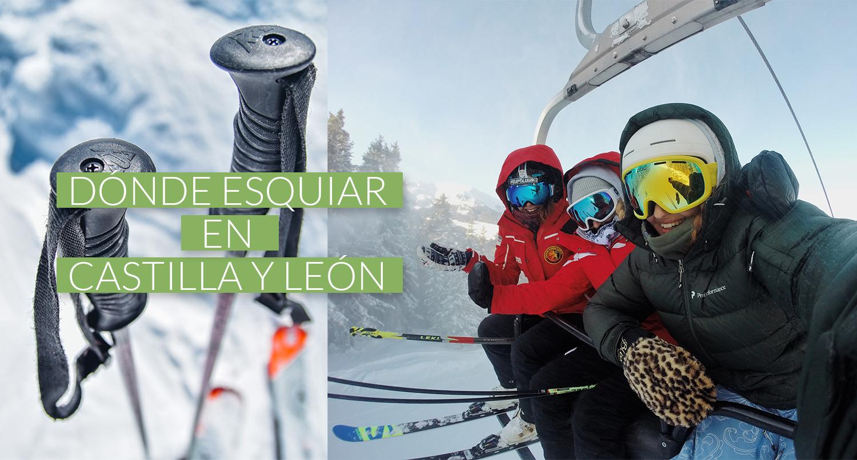 Dónde esquiar en Castilla y León